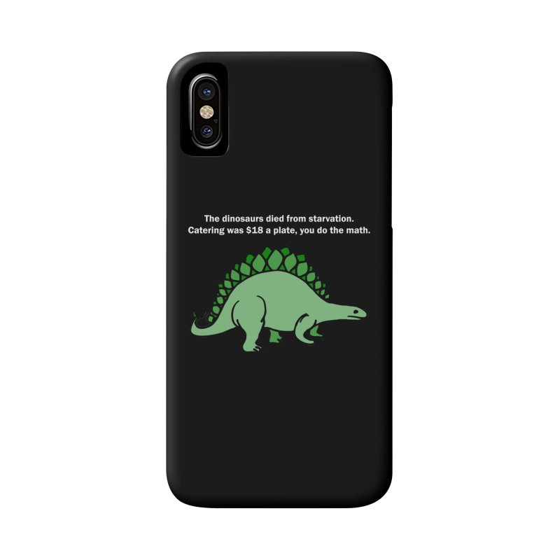 Dinosaurs VS Catering Accessories Phone Case by My Shirty Life