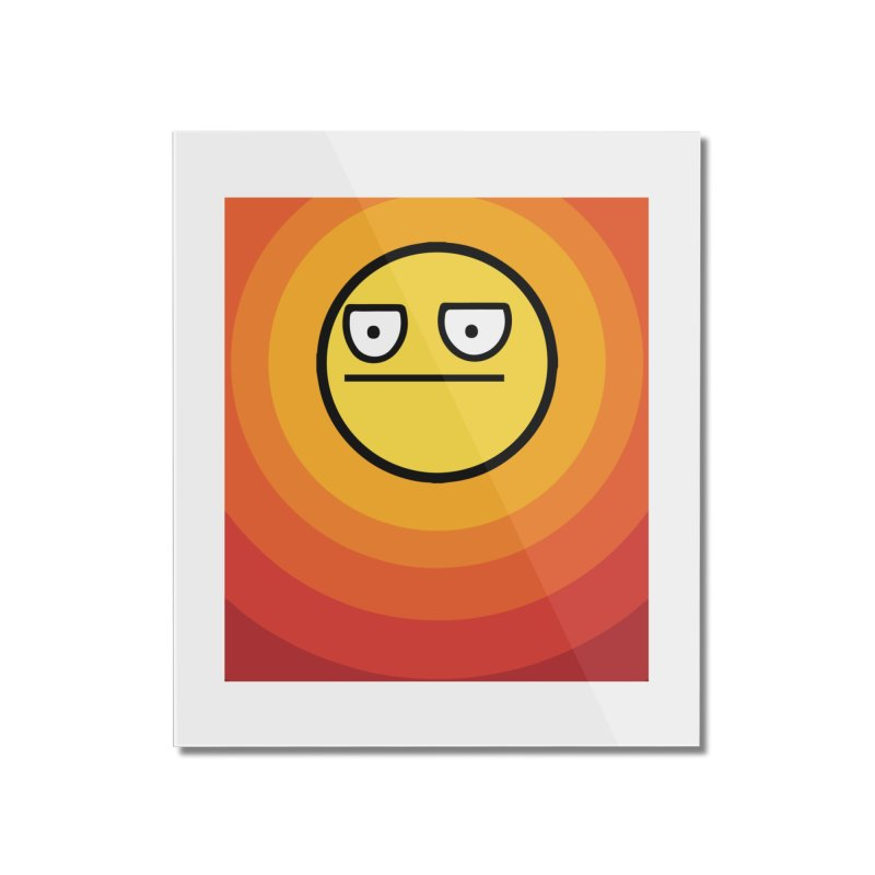Sunwaves - Not Amused Home Mounted Acrylic Print by My Shirty Life