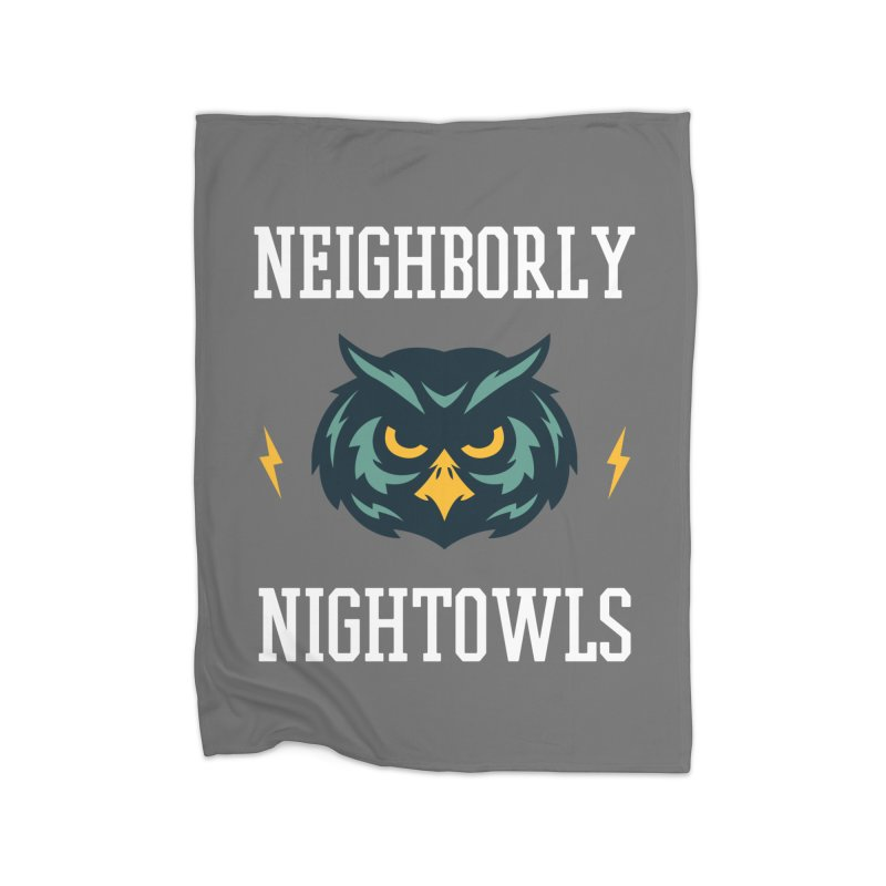 Neighborly Nightowls Home Blanket by My Shirty Life
