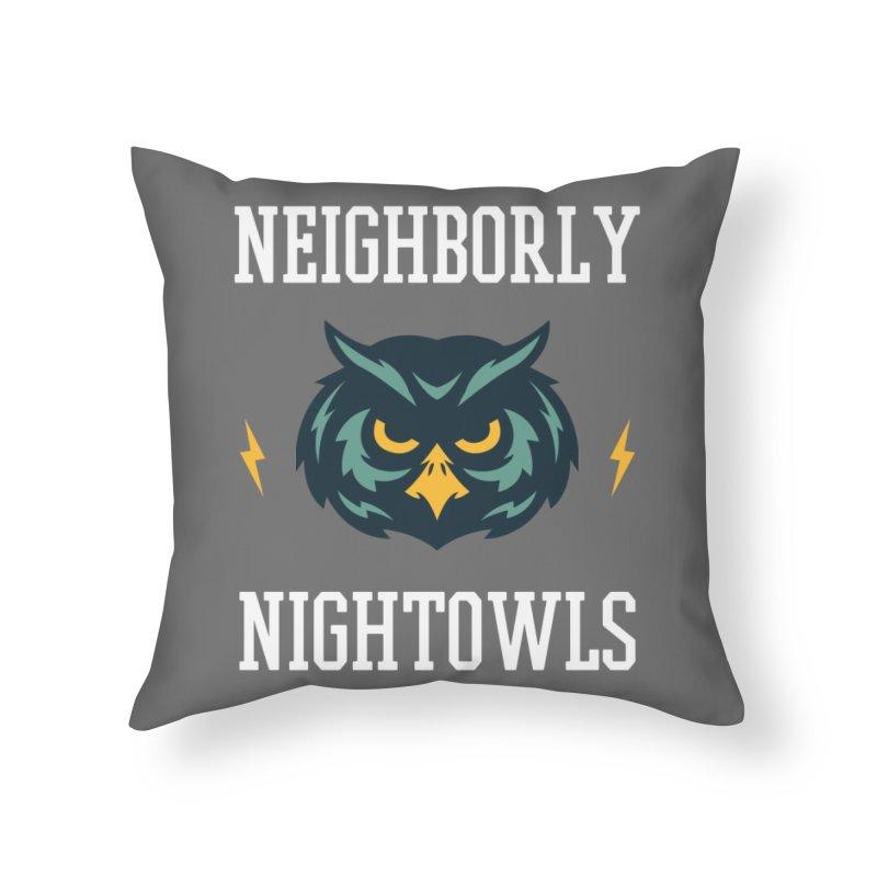 Neighborly Nightowls Home Throw Pillow by My Shirty Life