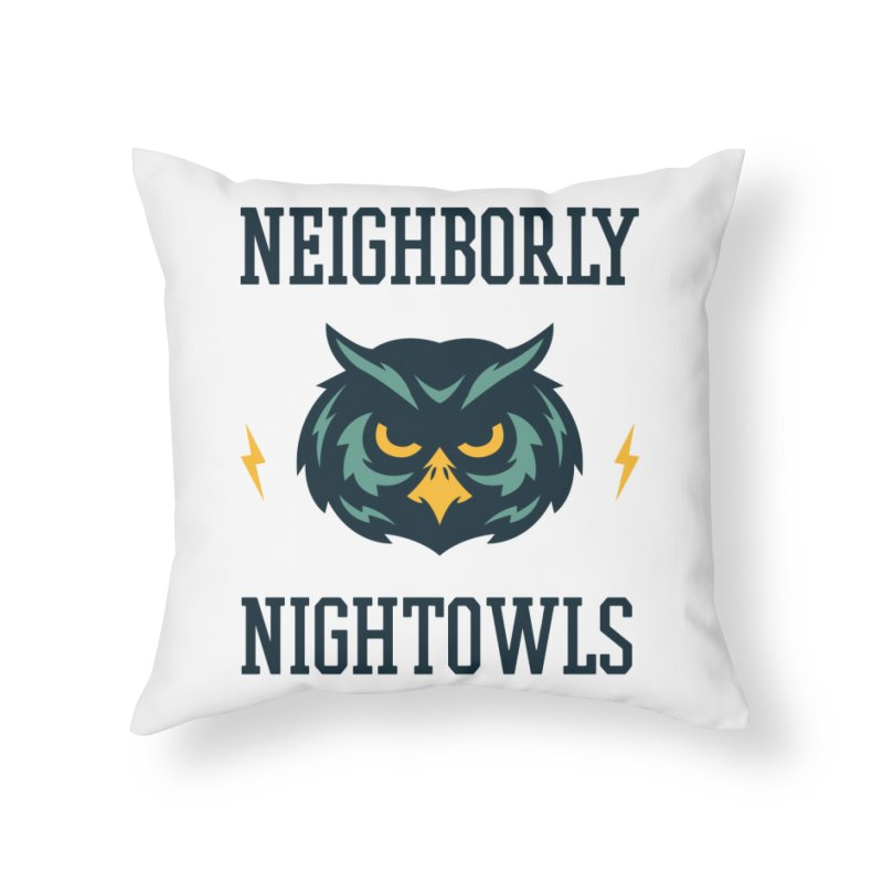 Neighborly Nightowls Home Throw Pillow by My Shirty Life