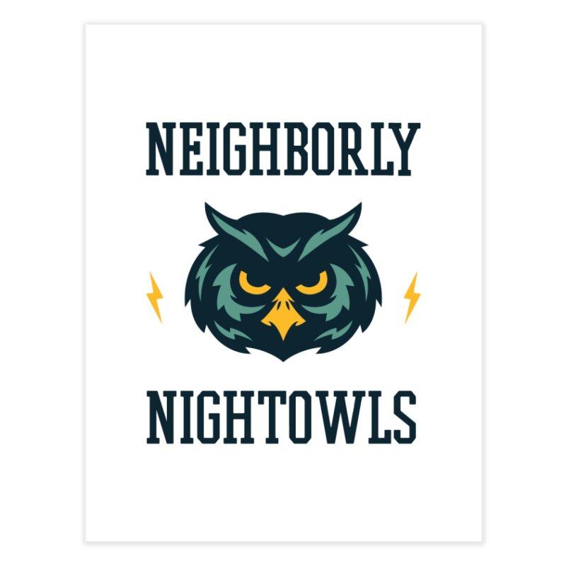 Neighborly Nightowls Home Fine Art Print by My Shirty Life