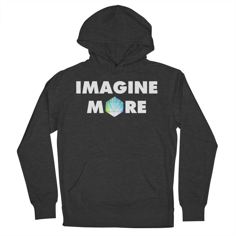 Imagine More Men's Pullover Hoody by My Shirty Life