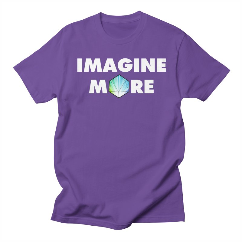 Imagine More Women's Unisex T-Shirt by My Shirty Life