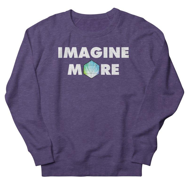 Imagine More Men's Sweatshirt by My Shirty Life
