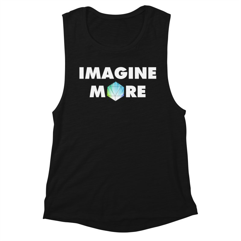 Imagine More Women's Muscle Tank by My Shirty Life