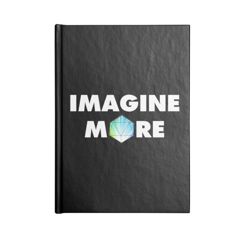 Imagine More Accessories Blank Journal Notebook by My Shirty Life