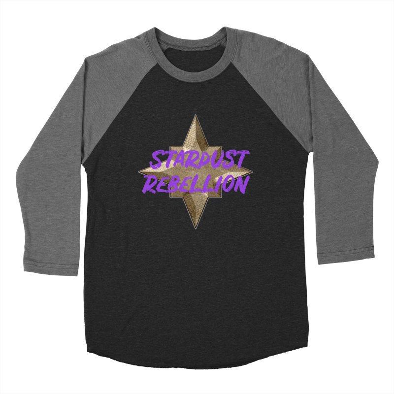Stardust Rebellion Women's Baseball Triblend Longsleeve T-Shirt by My Shirty Life
