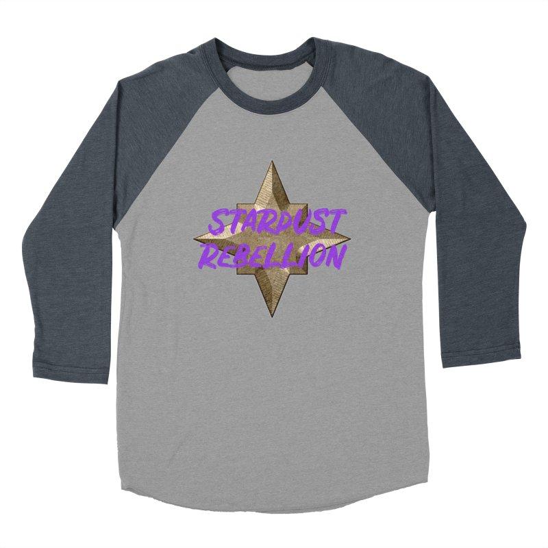 Stardust Rebellion Women's Baseball Triblend Longsleeve T-Shirt by My Shirty Life