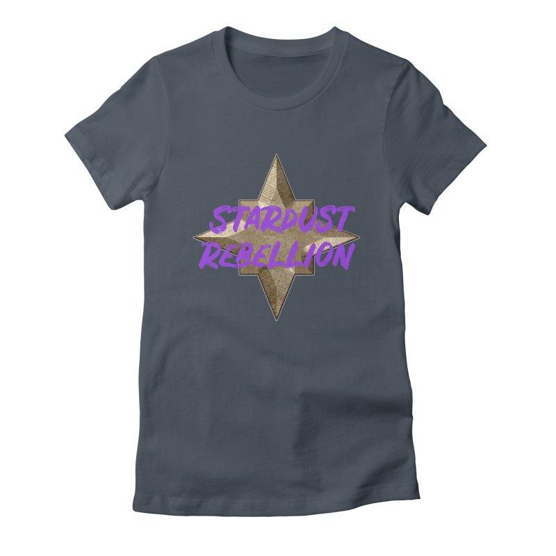 Stardust Rebellion Women's T-Shirt by My Shirty Life