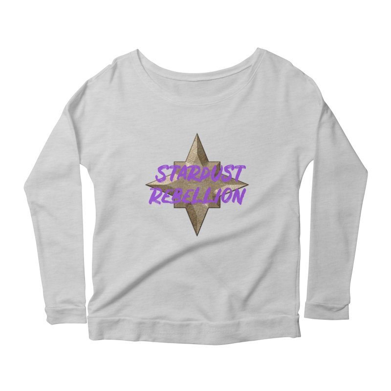 Stardust Rebellion Women's Scoop Neck Longsleeve T-Shirt by My Shirty Life