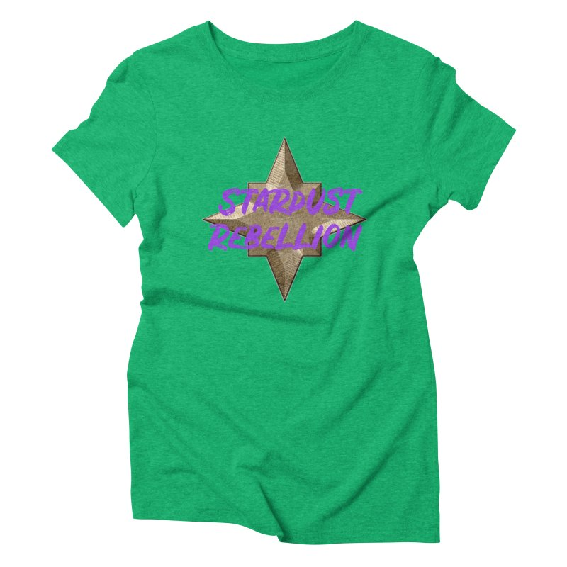 Stardust Rebellion Women's Triblend T-Shirt by My Shirty Life