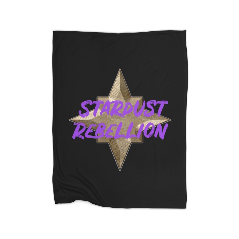 Stardust Rebellion Home Blanket by My Shirty Life