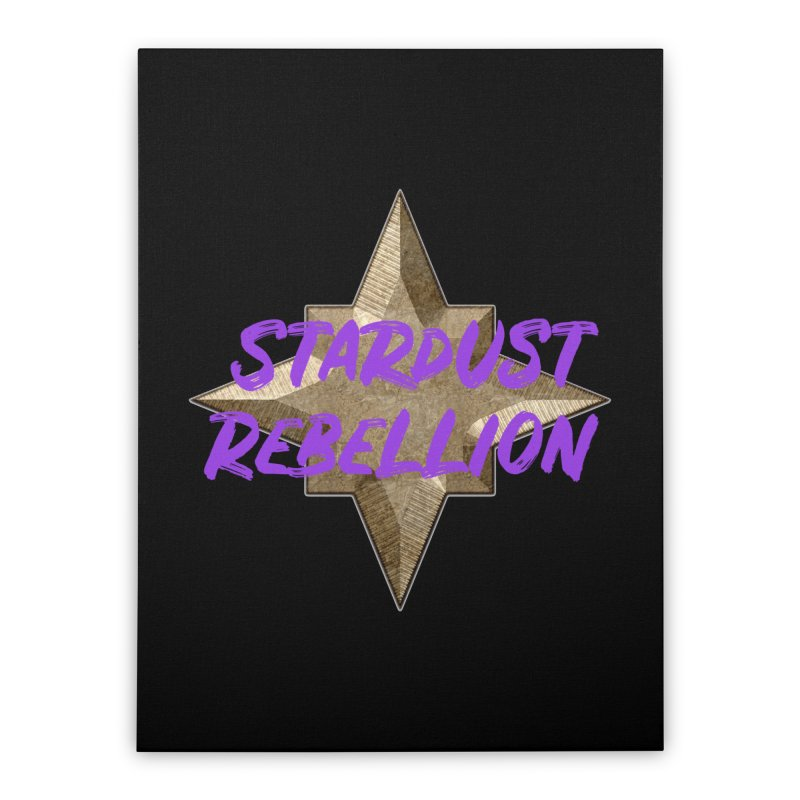 Stardust Rebellion Home Stretched Canvas by My Shirty Life