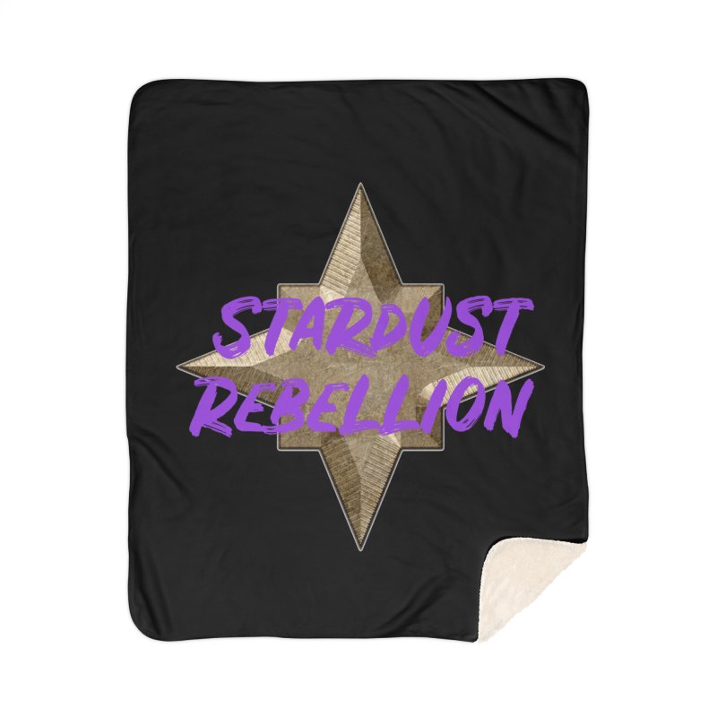 Stardust Rebellion Home Sherpa Blanket Blanket by My Shirty Life
