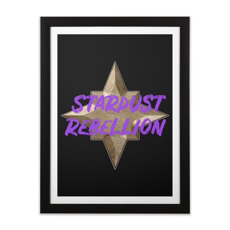 Stardust Rebellion Home Framed Fine Art Print by My Shirty Life