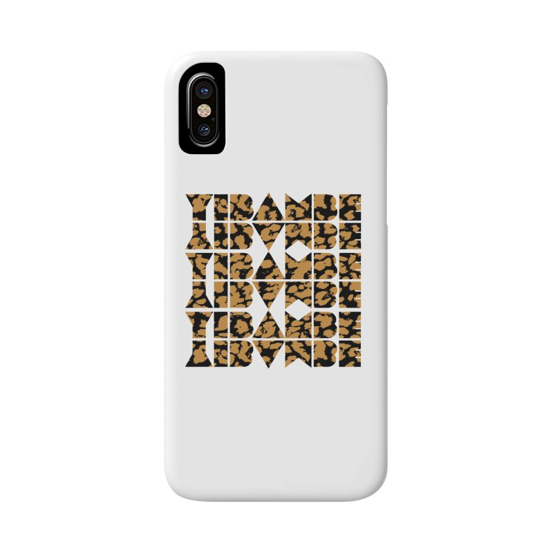 YIBAMBE! Accessories Phone Case by My Shirty Life