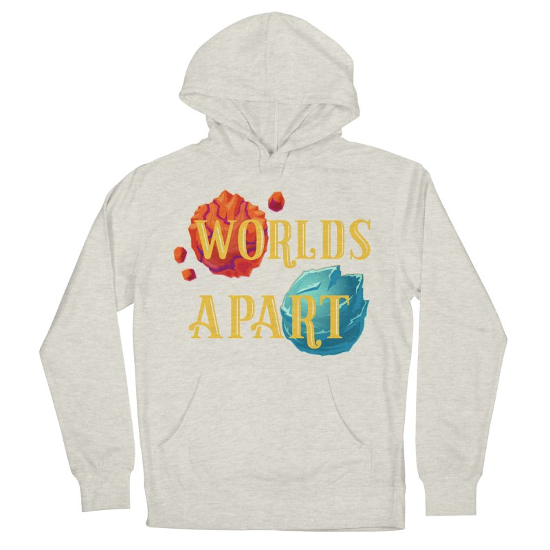 Worlds Apart Men's French Terry Pullover Hoody by My Shirty Life