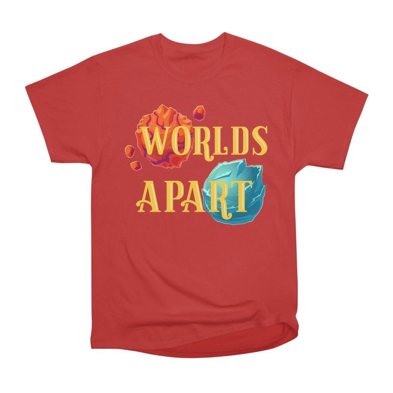 Worlds Apart Women's Heavyweight Unisex T-Shirt by My Shirty Life