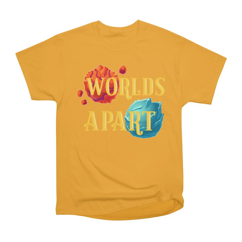Worlds Apart Men's Heavyweight T-Shirt by My Shirty Life