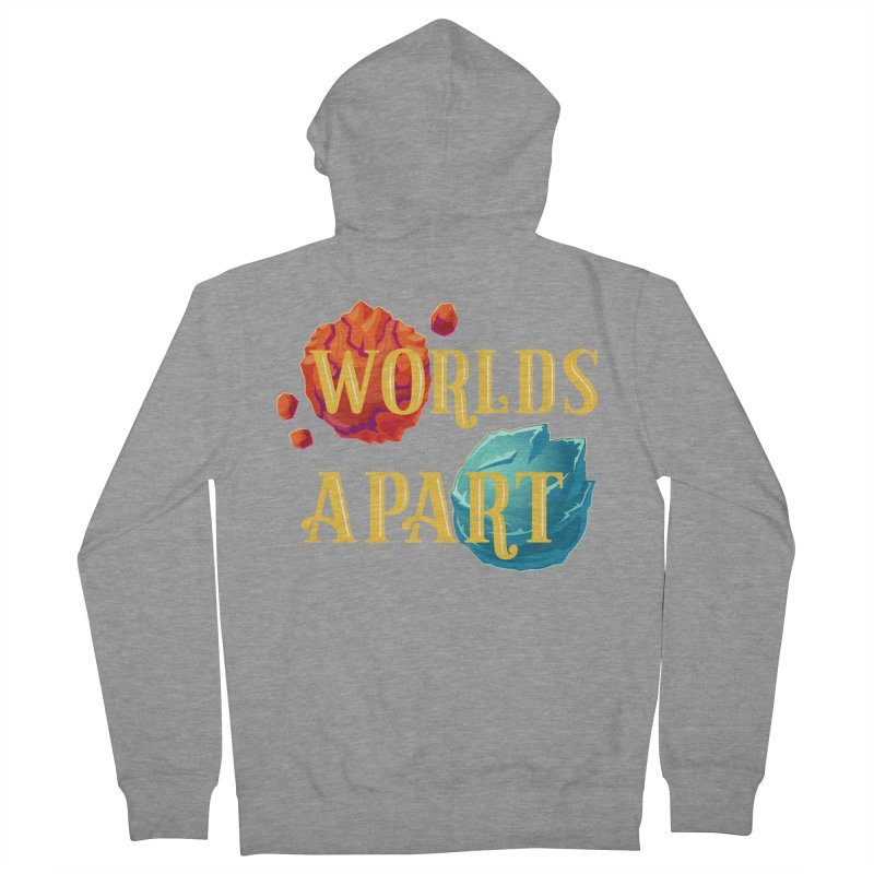Worlds Apart Men's Zip-Up Hoody by My Shirty Life