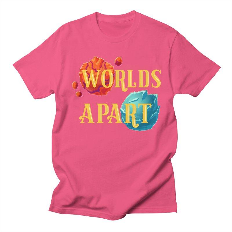 Worlds Apart Women's Unisex T-Shirt by My Shirty Life