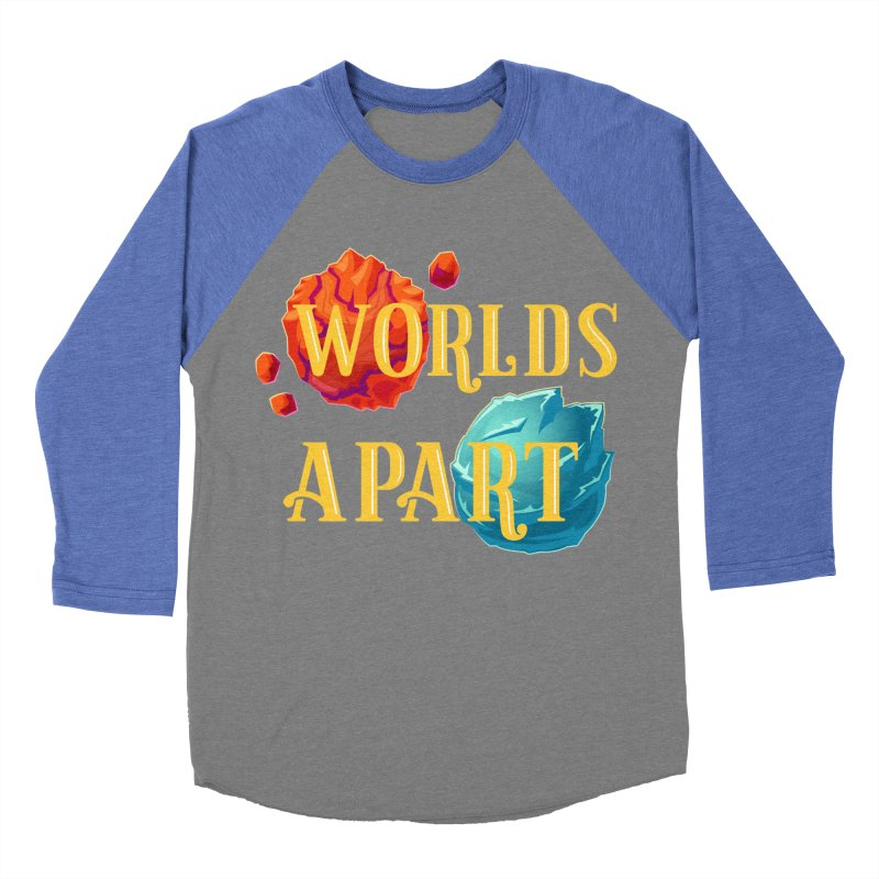 Worlds Apart Men's Baseball Triblend Longsleeve T-Shirt by My Shirty Life