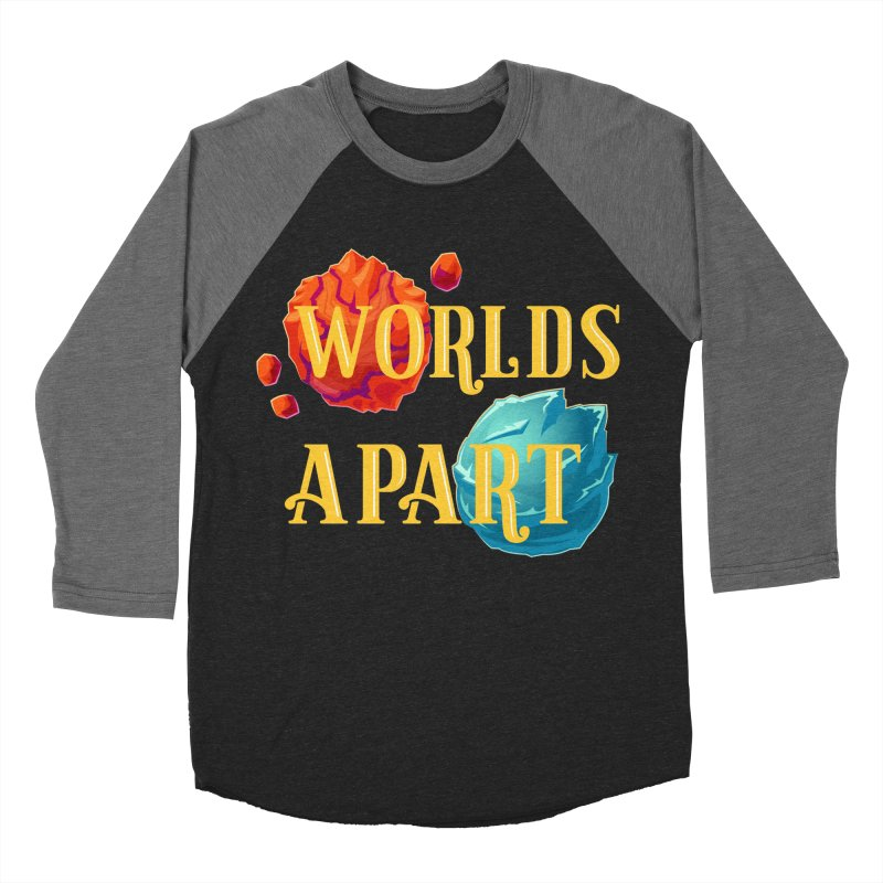 Worlds Apart Men's Baseball Triblend T-Shirt by My Shirty Life