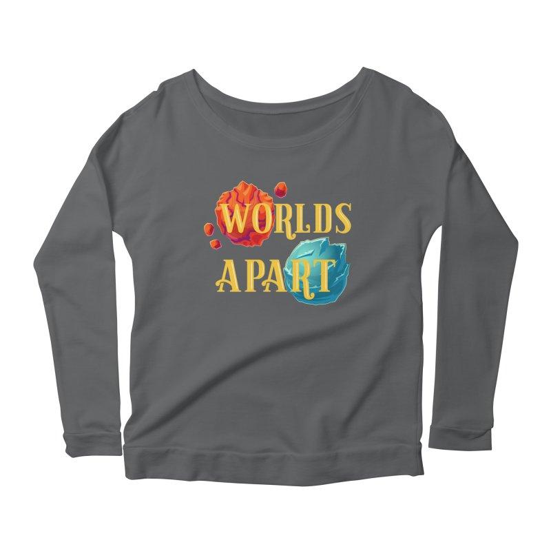 Worlds Apart Women's Longsleeve T-Shirt by My Shirty Life