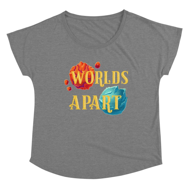 Worlds Apart Women's Scoop Neck by My Shirty Life
