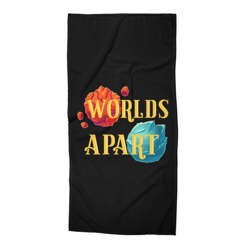 Worlds Apart Accessories Beach Towel by My Shirty Life