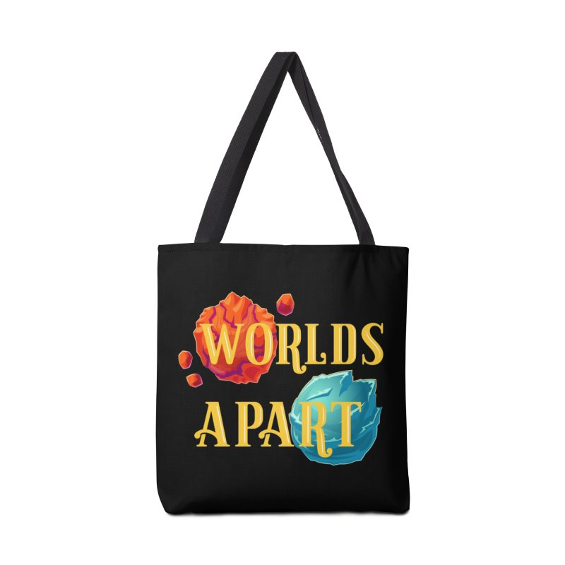Worlds Apart Accessories Tote Bag Bag by My Shirty Life