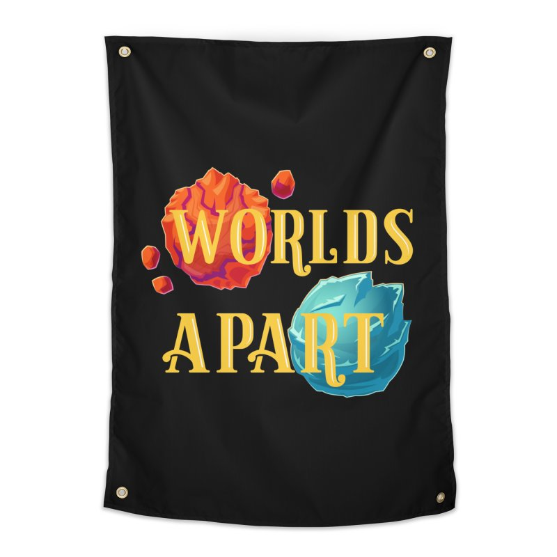Worlds Apart Home Tapestry by My Shirty Life