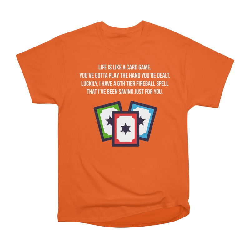Life Is Like A Card Game... Men's Classic T-Shirt by My Shirty Life