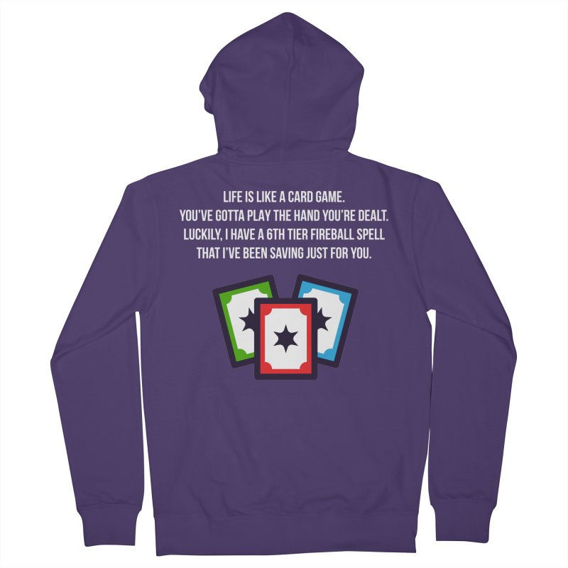 Life Is Like A Card Game... Women's French Terry Zip-Up Hoody by My Shirty Life