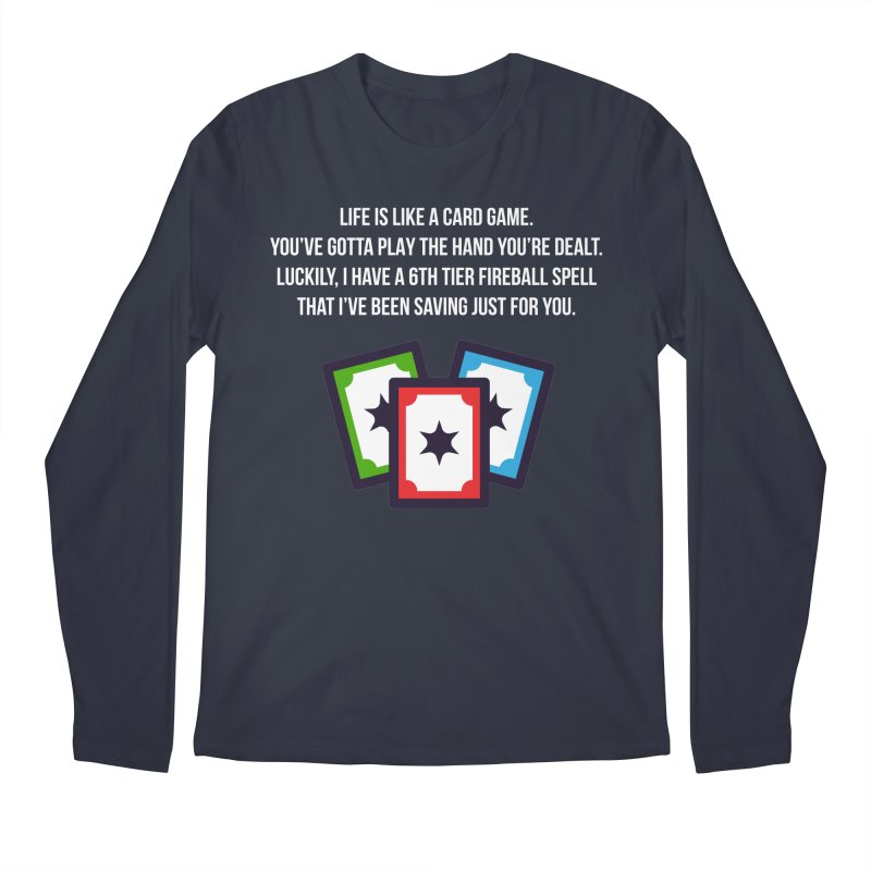 Life Is Like A Card Game... Men's Longsleeve T-Shirt by My Shirty Life