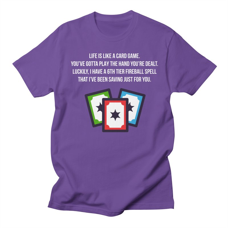 Life Is Like A Card Game... Women's Unisex T-Shirt by My Shirty Life