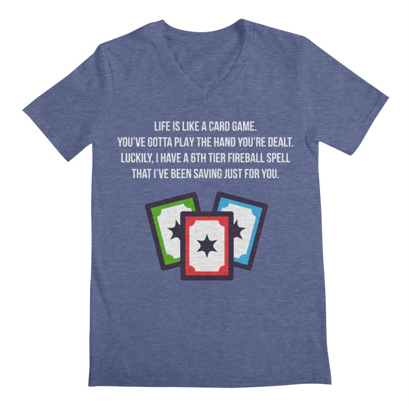 Life Is Like A Card Game... Men's V-Neck by My Shirty Life