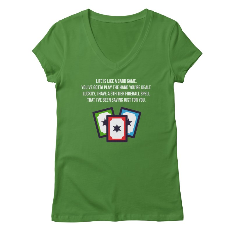 Life Is Like A Card Game... Women's V-Neck by My Shirty Life
