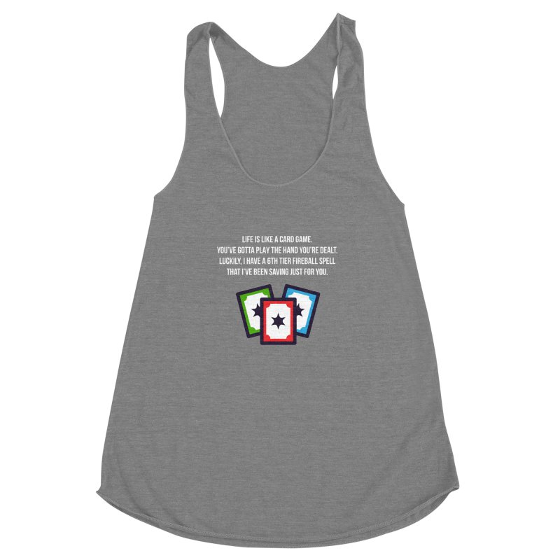 Life Is Like A Card Game... Women's Racerback Triblend Tank by My Shirty Life