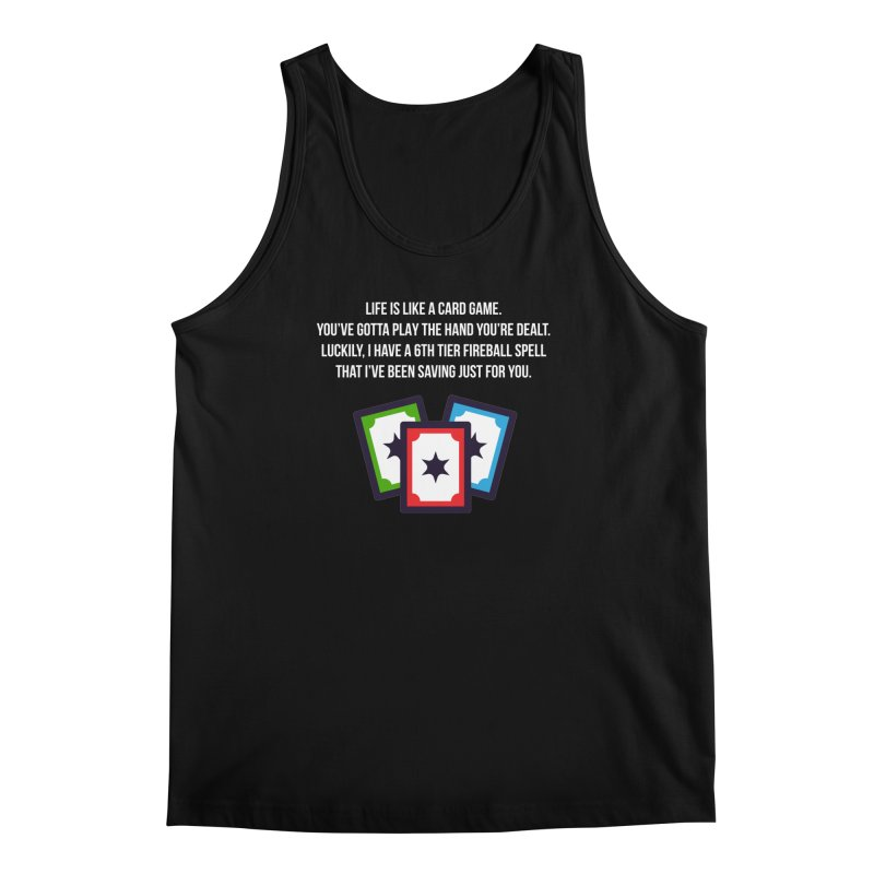 Life Is Like A Card Game... Men's Tank by My Shirty Life