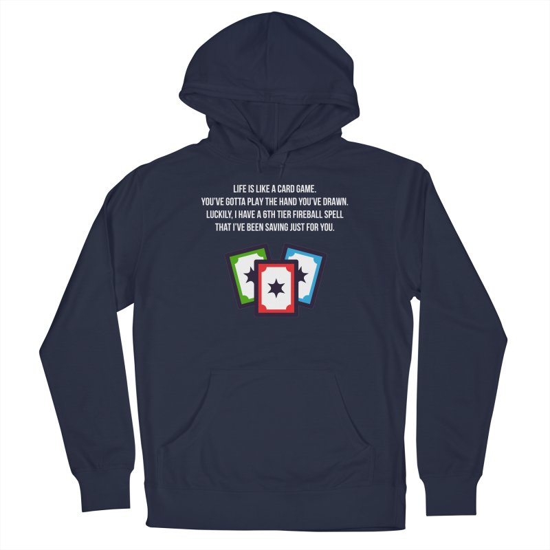 Life Is Like A Card Game... Men's Pullover Hoody by My Shirty Life