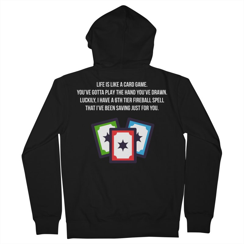 Life Is Like A Card Game... Men's French Terry Zip-Up Hoody by My Shirty Life