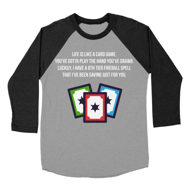 Life Is Like A Card Game... Women's Baseball Triblend Longsleeve T-Shirt by My Shirty Life