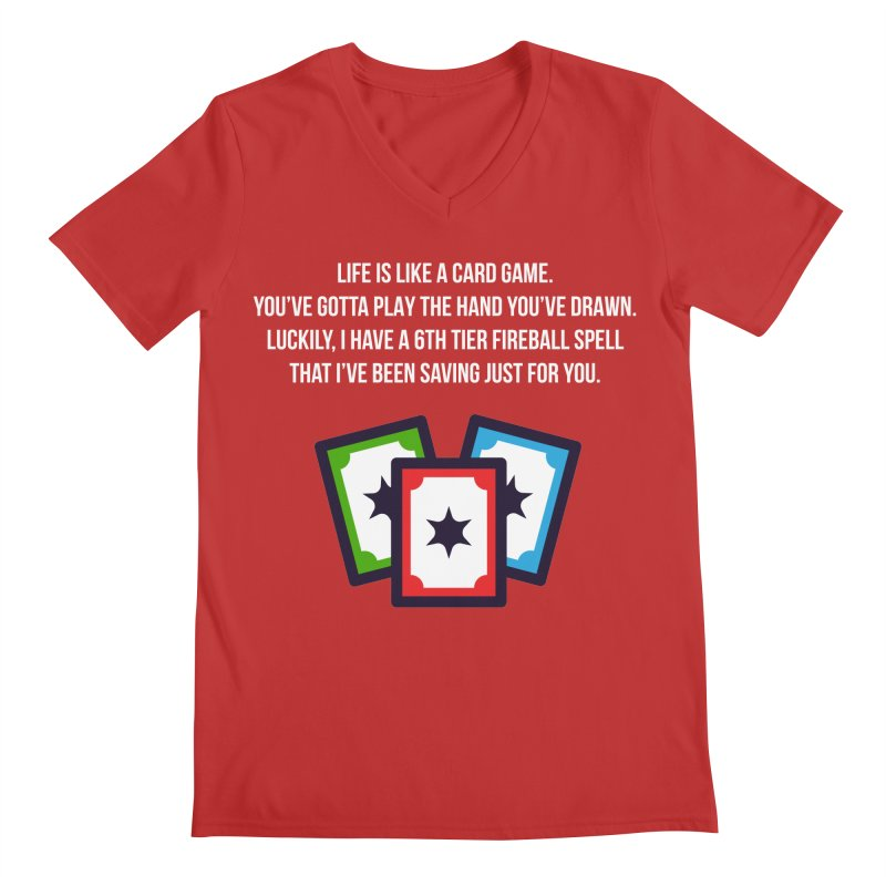 Life Is Like A Card Game... Men's Regular V-Neck by My Shirty Life