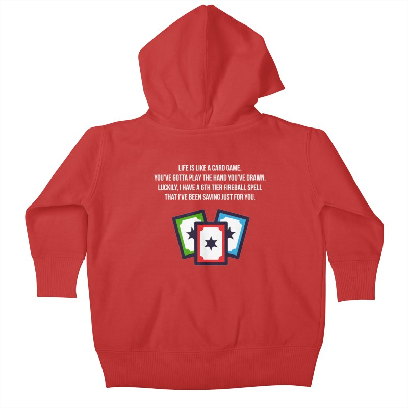 Life Is Like A Card Game... Kids Baby Zip-Up Hoody by My Shirty Life
