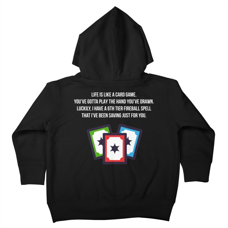Life Is Like A Card Game... Kids Toddler Zip-Up Hoody by My Shirty Life