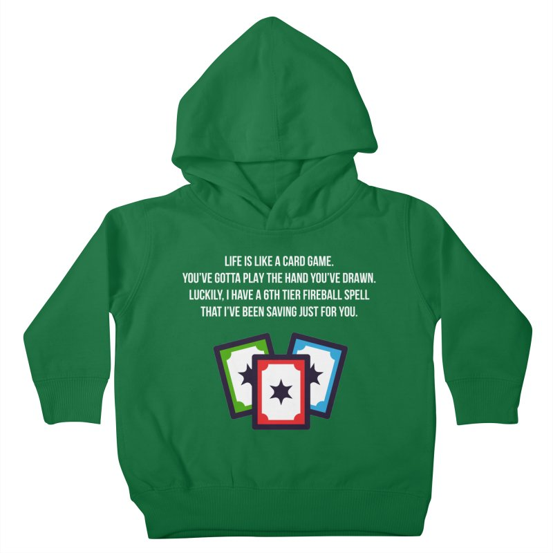 Life Is Like A Card Game... Kids Toddler Pullover Hoody by My Shirty Life