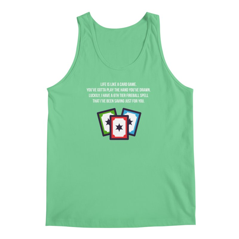 Life Is Like A Card Game... Men's Regular Tank by My Shirty Life