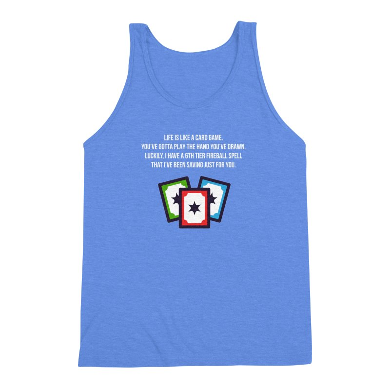 Life Is Like A Card Game... Men's Triblend Tank by My Shirty Life